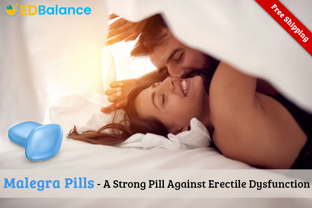 Buy Malegra Online ED Pills are used to treat erectile dysfunction