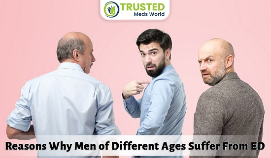 Reasons Why Men of Different Ages Suffer From ED
